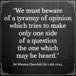 We Must Beware Of A Tyranny Of Opinion