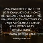 Civilisation Is To Hold Mutual Affection And To Respect Each Other