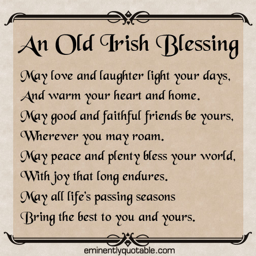 Irish Blessing Quotes An Old Irish Blessing   ø Eminently Quotable   Quotes   Funny  Irish Blessing Quotes