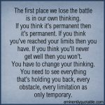 The First Place We Lose The Battle Is In Our Own Thinking