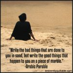 Write The Bad Things That Are Done To You In Sand