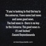 If You're Looking to Find the Key to the Universe