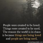 People Were Created To Be Loved…