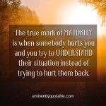 The True Mark Of Maturity
