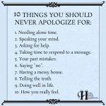 10 Things You Should Never Apologize For