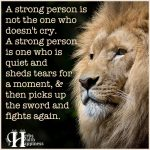 A Strong Person Is Not The One Who Doesn't Cry