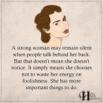 A Strong Woman May Remain Silent