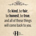 Be Kind, Be Fair