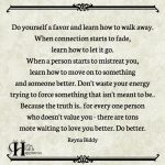 Do Yourself A Favor And Learn How To Walk Away