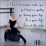 Don't Let People Make You Feel Bad