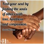Feed Your Soul By Feeding The Souls Of Others
