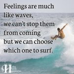 Feelings Are Much Like Waves
