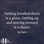 Getting Knocked Down Is A Given Getting Up