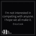 I'm Not Interested In Competing With Anyone
