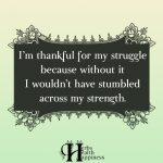 I'm Thankful For My Struggle