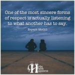 One Of The Most Sincere Forms Of Respect