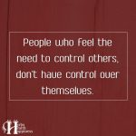 People Who Feel The Need To Control Others
