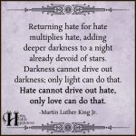 Returning Hate For Hate Multiplies Hate