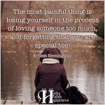 The Most Painful Thing Is Losing Yourself…