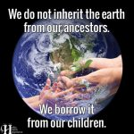 We Do Not Inherit The Earth