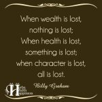 When Wealth Is Lost, Nothing Is Lost
