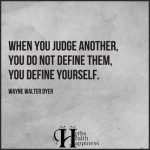 When You Judge Another…