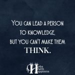 You Can Lead A Person To Knowledge
