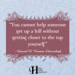 You Cannot Help Someone Get Up A Hill