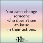 You Can't Change Someone