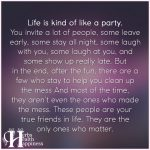 Life Is Kind Of Like A Party