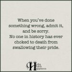 When You've Done Something Wrong, Admit It, And Be Sorry