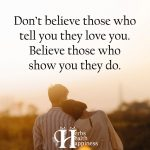 Don't Believe Those Who Tell You They Love You