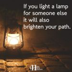 If You Light A Lamp For Someone Else