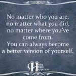 No Matter Who You Are, No Matter What You Did