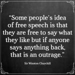 Some People's Idea Of Free Speech